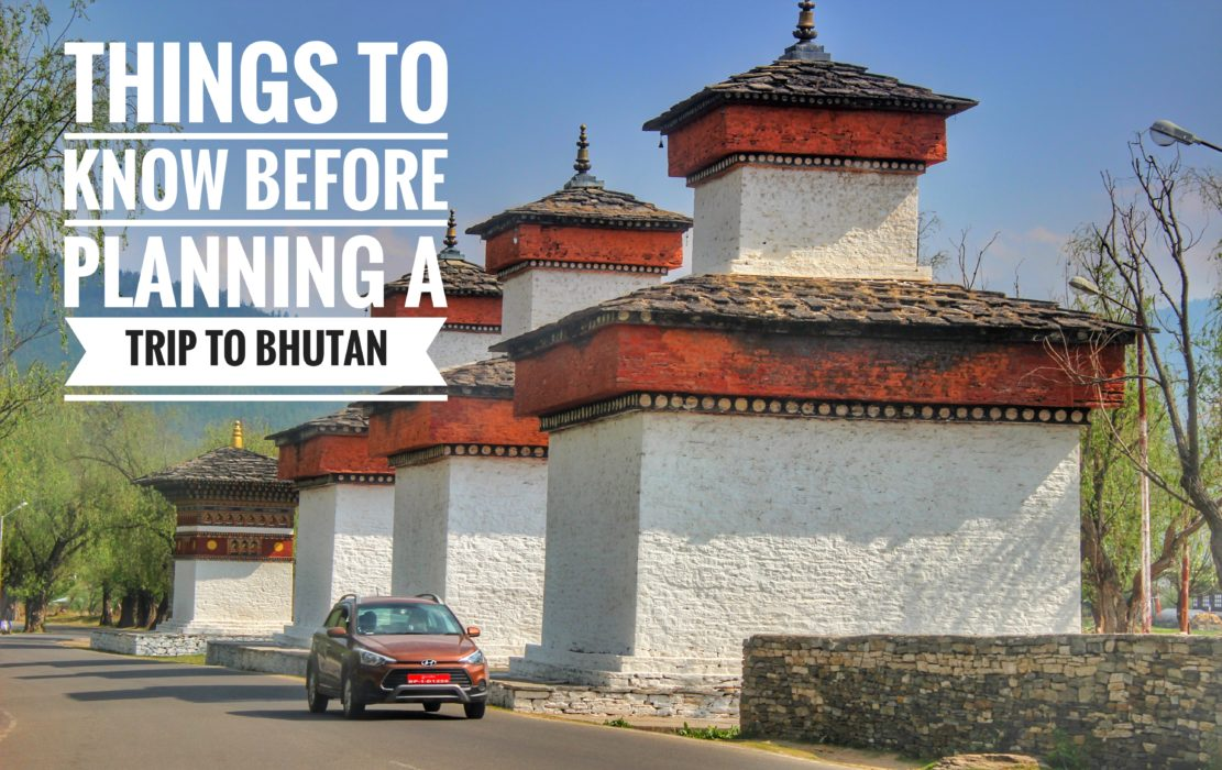 Things to know before planning a trip to Bhutan - Road to Taste